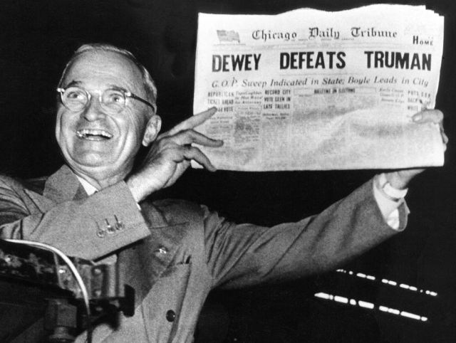 Well, actually, Truman defeated Dewey ...